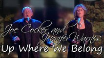 Joe Cocker and Jennifer Warnes - Up Where We Belong (SR) - HD