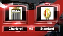 Match du jour: découvrez Charleroi-Standard et les autres affiches du we