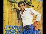 Toma Zdravkovic - Svirajte mi tiho, tise