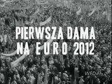 Komunikat Ministerstwa Prawdy: Pierwsza Dama na EURO 2012