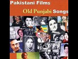 Old Punjabi Songs - Sada Naye Oo Rahna Ae Zamana