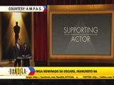 Bandila talks about Oscar nominees