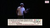 El guardia civil de noche vigilando la frontera - X maratón de monólogos Madrid 2010