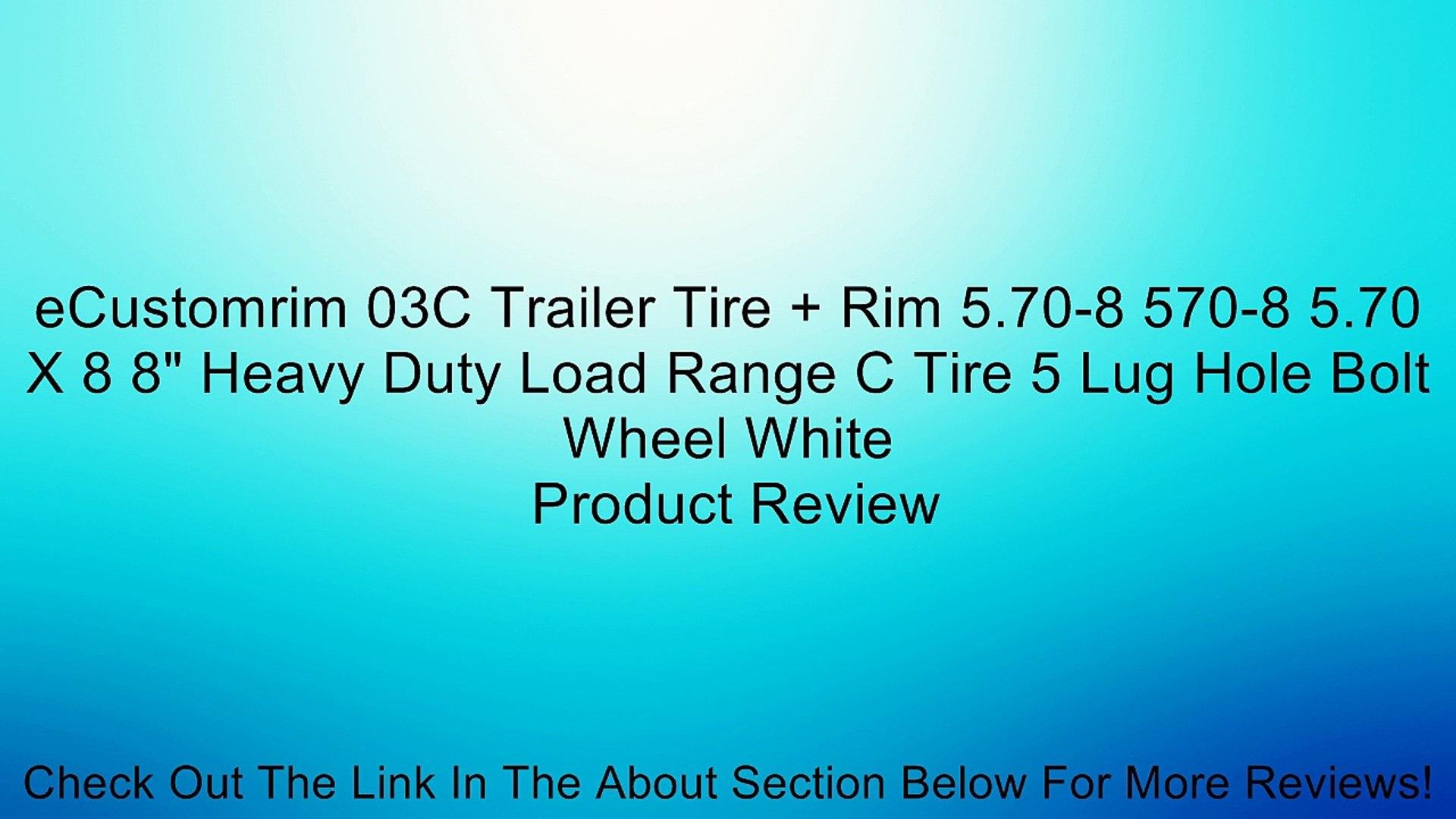 eCustomrim 03C Trailer Tire + Rim 5.70-8 570-8 5.70 X 8 8