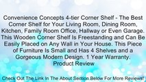 Convenience Concepts 4-tier Corner Shelf - The Best Corner Shelf for Your Living Room, Dining Room, Kitchen, Family Room Office, Hallway or Even Garage. This Wooden Corner Shelf Is Freestanding and Can Be Easily Placed on Any Wall in Your House. This Piec