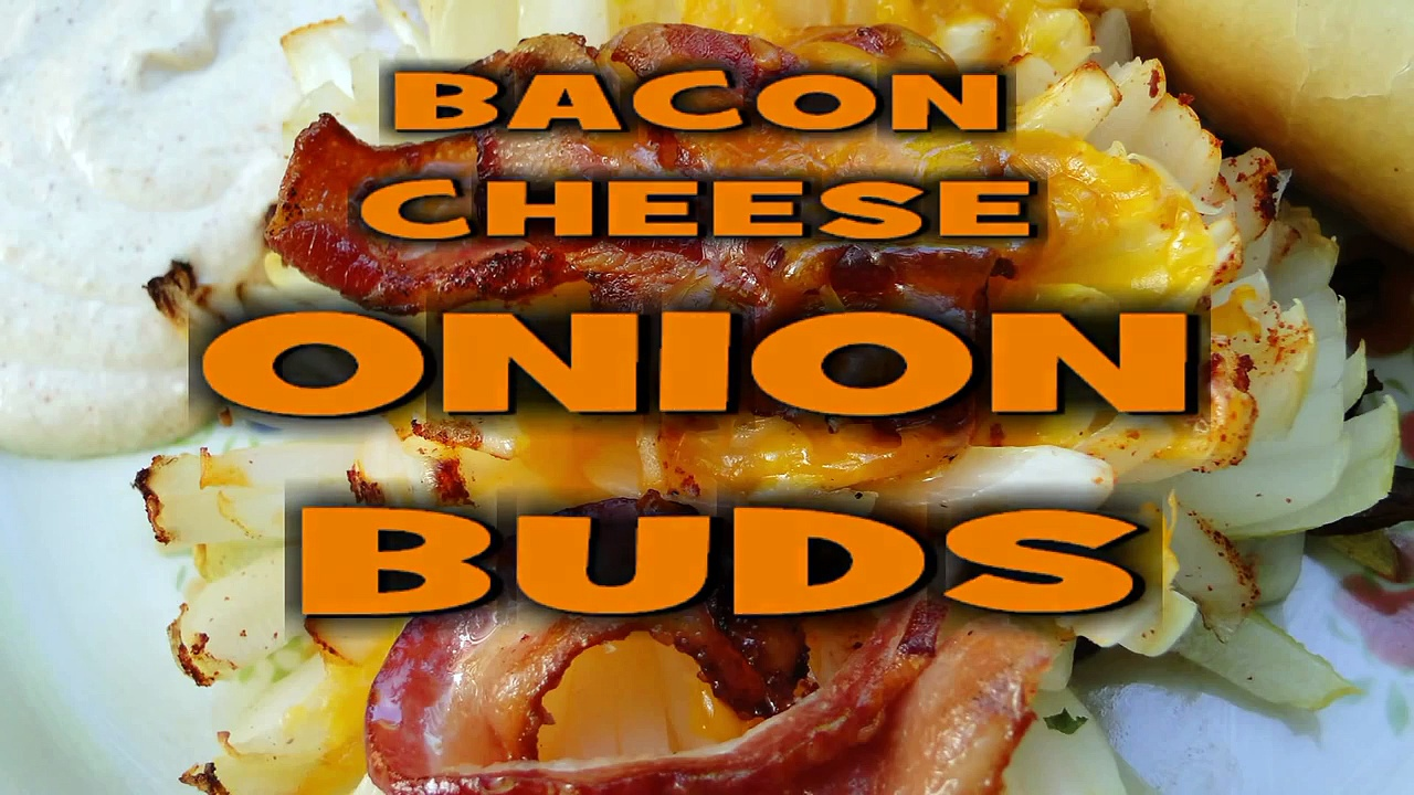 Grilled Onion Bacon Cheese Buds recipe by the BBQ Pit Boys