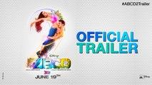Disney's ABCD 2 - Trailer - Varun Dhawan - Shraddha Kapoor - Prabhudheva