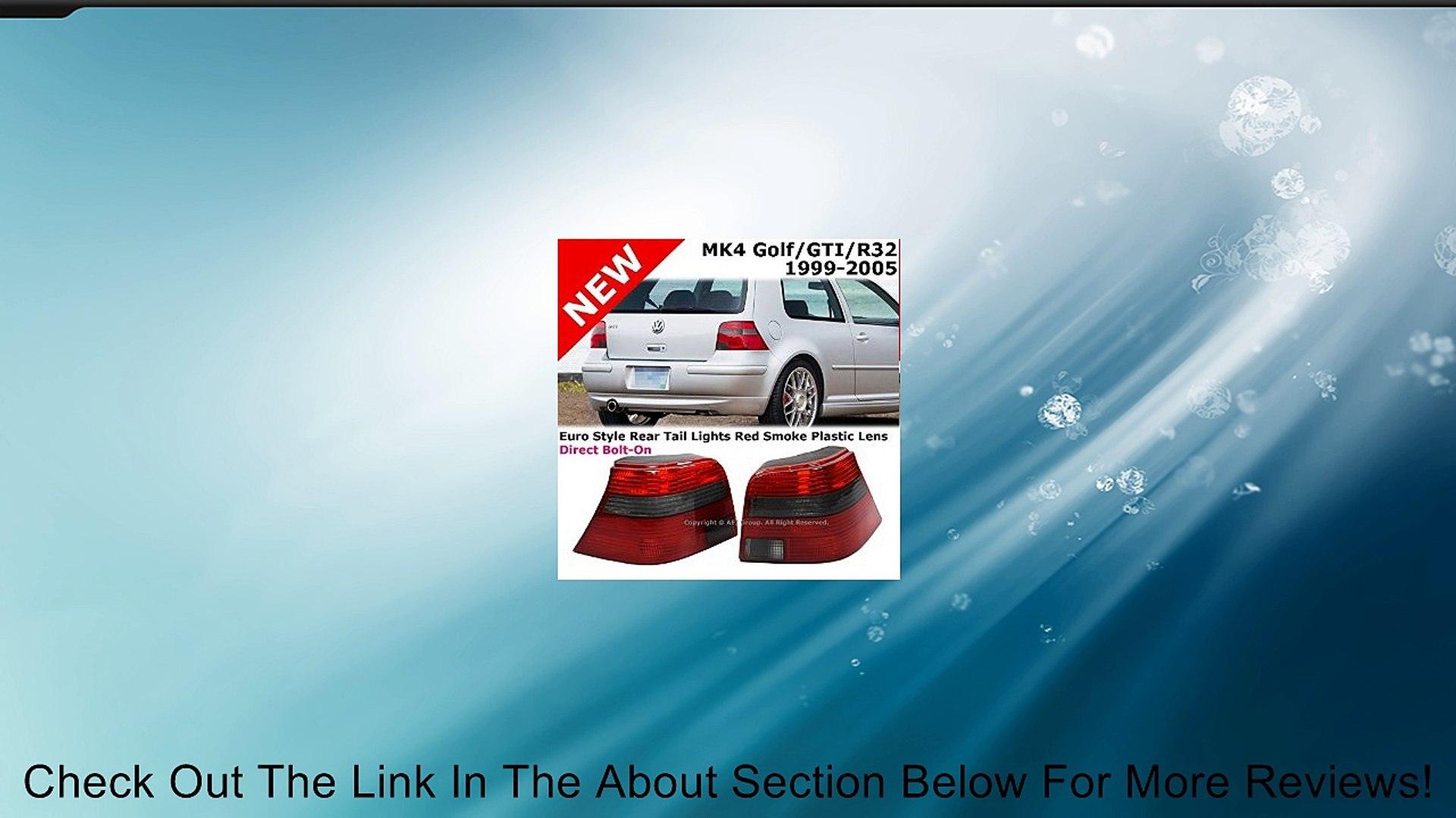 VW Golf MK4 99-05 GTI R32 Euro Style Tail Light Brake Stop Red Smoke Review