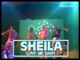 Sheila & B. Devotion - Love Me Baby
