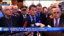 """Attentat déjoué: les chrétiens doivent pouvoir """"aller à la messe en parfaite sérénité"""", affirme Manuel Valls"""