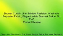Shower Curtain Liner Mildew Resistant Washable Polyester Fabric, Elegant White Damask Stripe, No PVC Review