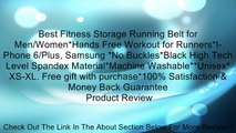 Best Fitness Storage Running Belt for Men/Women*Hands Free Workout for Runners*I- Phone 6/Plus, Samsung *No Buckles*Black High Tech Level Spandex Material*Machine Washable**Unisex* XS-XL. Free gift with purchase*100% Satisfaction & Money Back Guarantee Re