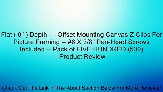 3//8 Depth - Offset Mounting Canvas Z Clips For Picture Framing #6 X 3//8