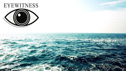 EYEWITNESS | Ocean