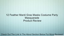12 Feather Mardi Gras Masks Costume Party Masquerade Review
