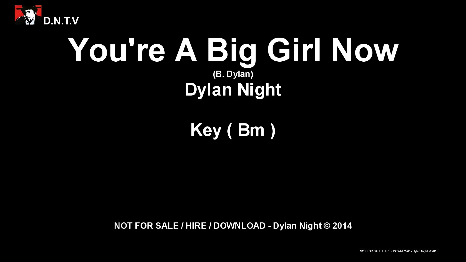 Dylan Night - You're A Big Girl Now (Bm)