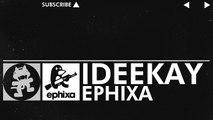 [Glitch Hop _ 110BPM] - Ephixa - Ideekay [Monstercat Release]
