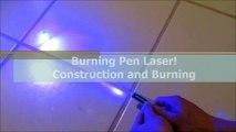 DIY: Burning Blue Laser Pen!! Step by Step Construction and Burning Demo!