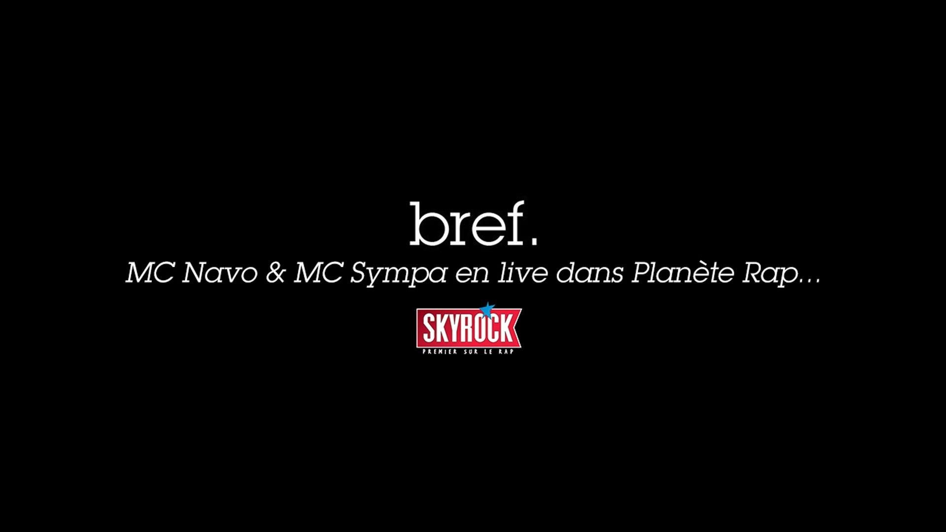 MC Navo et Mc Sympa (Kyan Khojandi) en live dans Planète Rap !