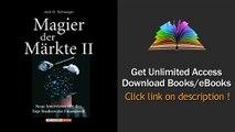 Magier der Maerkte 2. Neue Interviews mit den Top-Tradern der Finanzwelt Download PDF