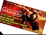 rudramadevi allu arjun,Exclusive Official, Official Trailer First Look