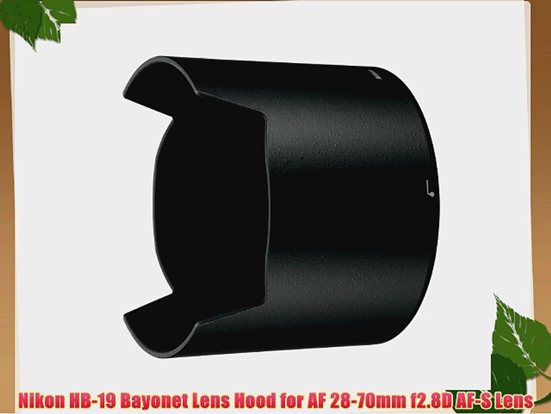 Nikon HB-19 Bayonet Lens Hood for AF 28-70mm f2.8D AF-S Lens
