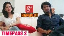 TimePass 2 - Google Hangout (Full) - Priya Bapat, Priyadarshan Jadhav