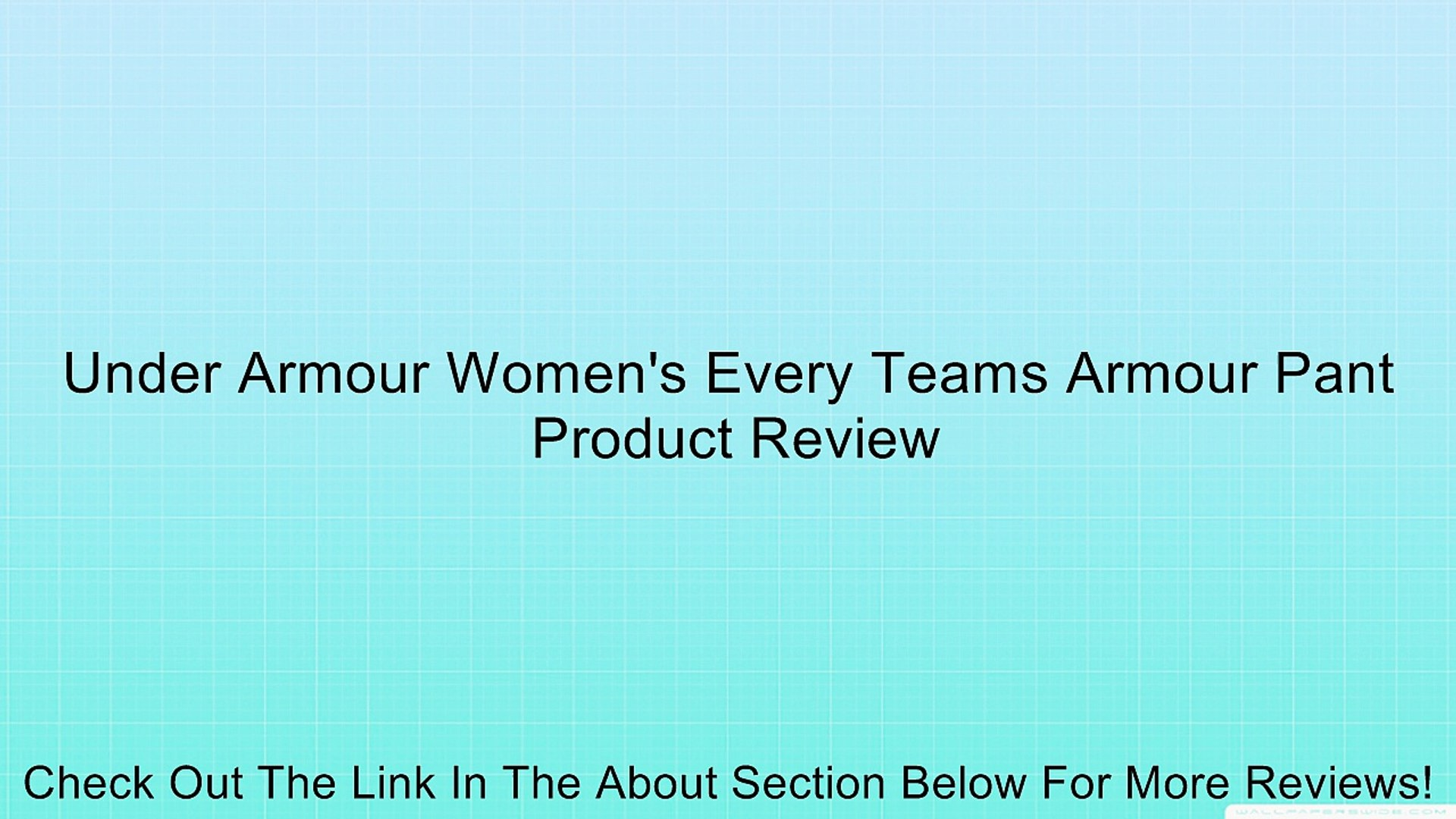 Under Armour Women's Every Teams Armour Pant Review
