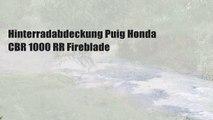 Hinterradabdeckung Puig Honda CBR 1000 RR Fireblade