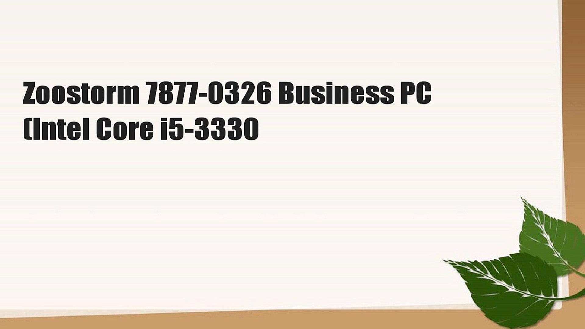 Zoostorm 7877-0326 Business PC (Intel Core i5-3330