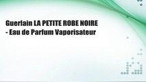 Guerlain LA PETITE ROBE NOIRE - Eau de Parfum Vaporisateur