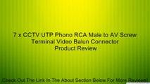 7 x CCTV UTP Phono RCA Male to AV Screw Terminal Video Balun Connector Review