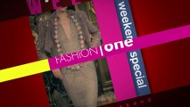 TVC- Weekend Special Paris Fashion Week Autumn Winter Look back This Weekend Fashion One