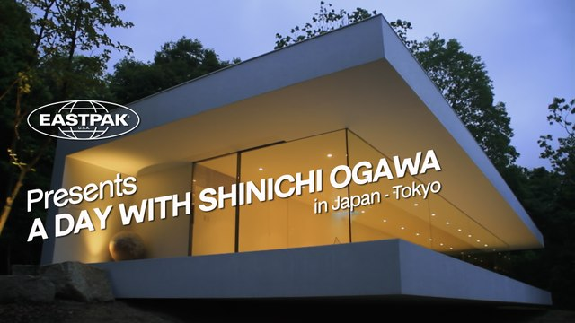 A DAY WITH SHINICHI OGAWA