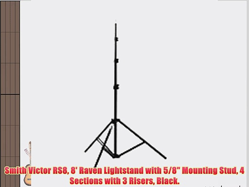 Smith Victor RS8 8′ Raven Lightstand with 5/8 Mounting Stud 4 Sections with 3 Risers Black.