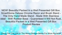 NEW! Beautiful Packed In a Well Presented Gift Box. SmartHome Deluxe Chrome Razor and Brush Stand - The Only Hand Made Stand - Made With Stainless steel - With Rubber Base - Guaranteed It Will Not Rust, Beautiful Packed In a Well Presented Gift Box Review