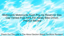 Motorcycle Motorcycle Flush Pop Up Reservoir Gas Cap Vented Fuel Tank For Harley Bike Chrom Review