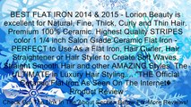 BEST FLAT IRON 2014 & 2015 - Lorion Beauty is excellent for Natural, Fine, Thick, Curly and Thin Hair. Premium 100% Ceramic. Highest Quality STRIPES color 1 1/4 inch Salon Grade Ceramic Flat Iron - PERFECT to Use As a Flat Iron, Hair Curler, Hair Straight