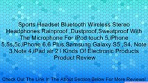 Sports Headset Bluetooth Wireless Stereo Headphones Rainproof ,Dustproof,Sweatproof With The Microphone For iPod touch 5,iPhone 5,5s,5c,iPhone 6,6 Plus,Samsung Galaxy S5 ,S4, Note 3,Note 4,iPad air 2 l Kinds Of Electronic Products Review