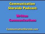Communication Steroids Podcast  Written Communication