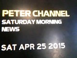 Peter Channel Saturday Morning News- Saturday April 25, 2015