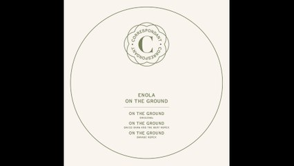 "ENOLA - On the Ground - ""On the Ground"" EP - CORRESPONDANT #10.1"
