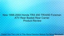 New 1998-2004 Honda TRX 450 TRX450 Foreman OE Front Rack