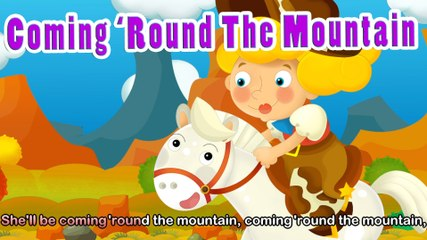 She'll Be Coming 'Round The Mountain (HD with lyrics) - EFlashApps Nursery Rhymes