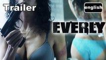 EVERLY- Official International Trailer #1 / Bande-annonce [EN|HD] (Salma Hayek)