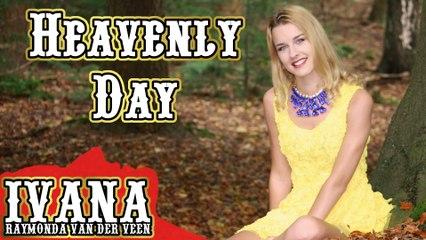 131 Ivana - Heavenly Day (October 2014)