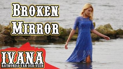 132 Ivana - Broken Mirror (October 2014)
