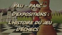 PAU - 26 AVRIL 2015 - CHAMPIONNAT DE FRANCE D'ÉCHECS - L'EXPOSITION SUR L'HISTOIRE DU JEU D'ÉCHECS AU PARC D'EXPOSITION.