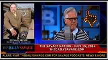 Michael Savage: Glenn Beck Is The New Al Sharpton Of The Right (7-15-14)