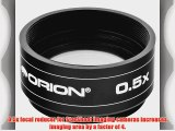 Orion 0.5x Focal Reducer for StarShoot Imaging Cameras